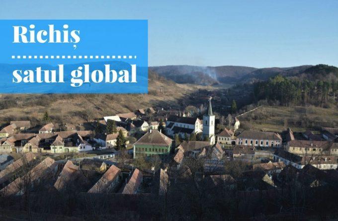 Experimentul Richiș. Cum s-a schimbat un sat românesc după ce a fost cucerit de străini
